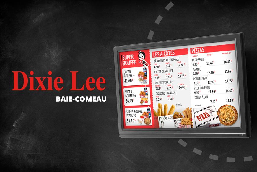 Dixie Lee Baie-Comeau - Affichage numérique
