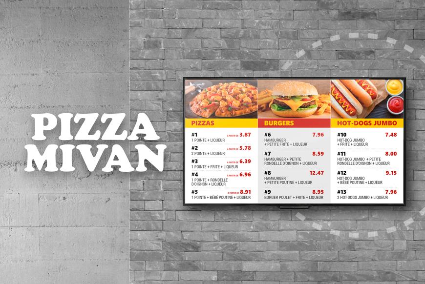 Pizza Mivan - Affichage numérique